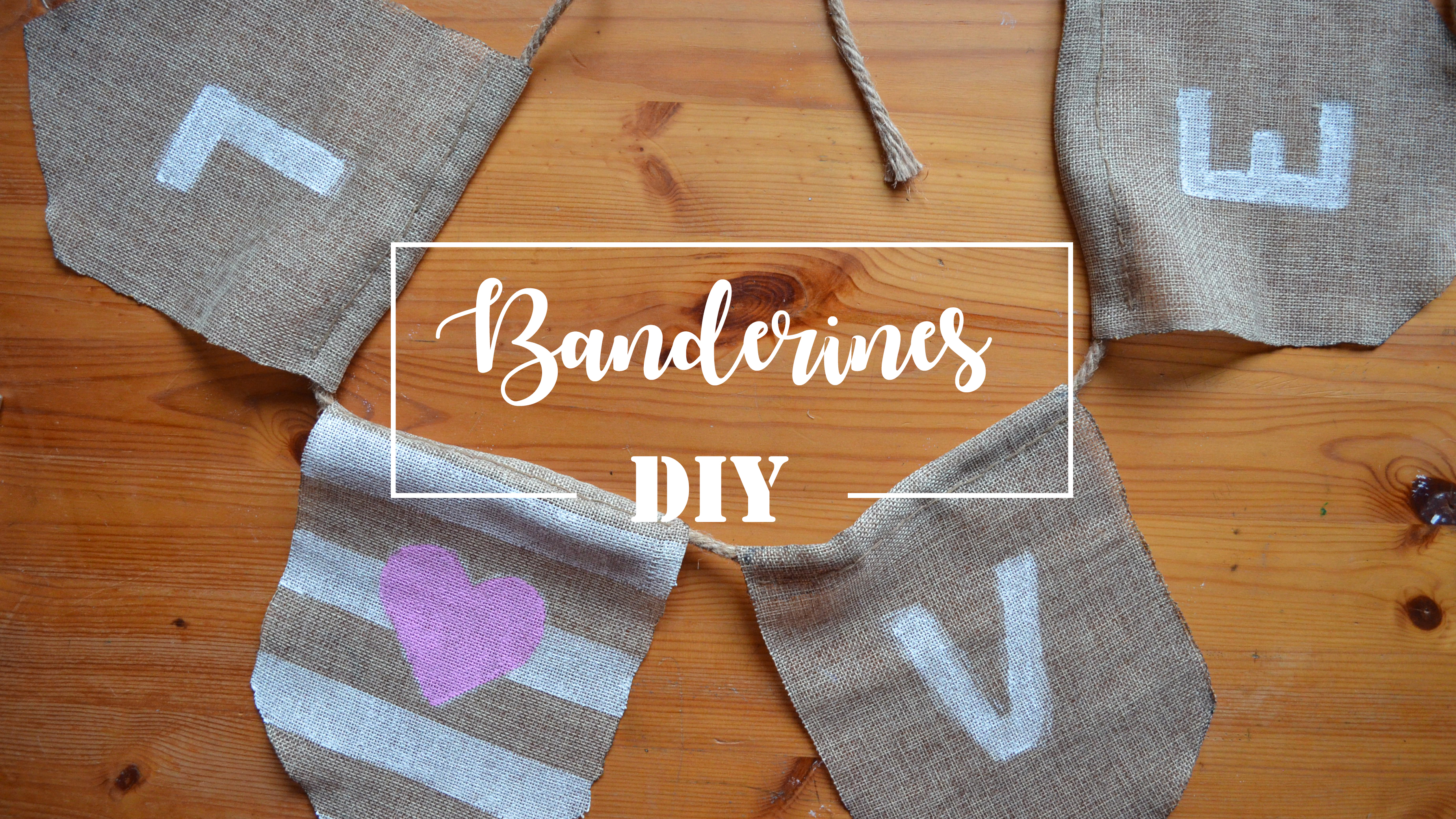 Banderines decorativos – DIY