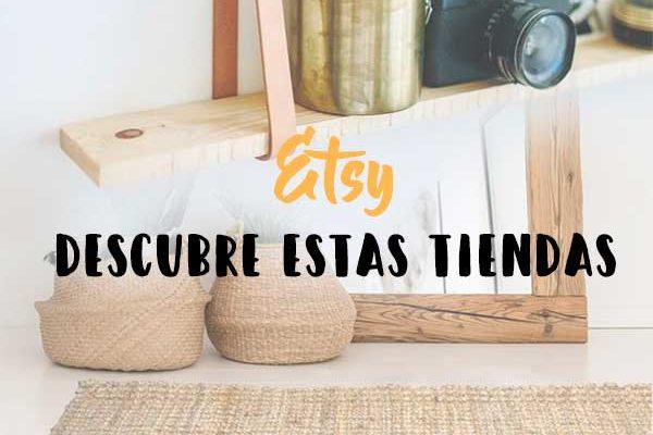 4 tiendas de Etsy que debes conocer