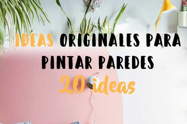 20 ideas para pintar una pared